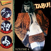 Tabu! Vol.4, Exotic Music to Strip By! — сборник