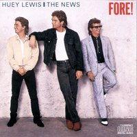 Fore! — Huey Lewis & The News