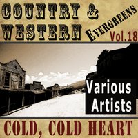 Country & Western Evergreens, Vol.18 — Eddie Miller, Hank Williams, Stuart Hamblen, Tennessee Ernie Ford, Carl Smith