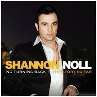 No Turning Back: The Story So Far — Shannon Noll