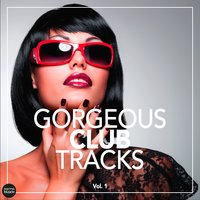 Gorgeous Club Tracks, Vol. 1 — сборник