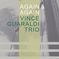 Again & Again — Vince Guaraldi Trio