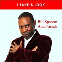 i take a look — Bill Spencer