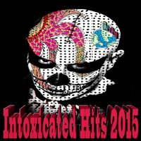 Intoxicated Hits 2015 — сборник