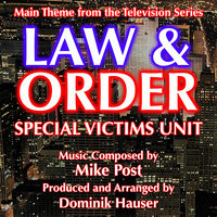 Law & Order: Special Victims Unit - Theme from the TV Series (Mike Post) — Mike Post, Dominik Hauser