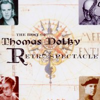 Retrospectacle - The Best Of Thomas Dolby — Thomas Dolby