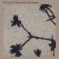 The Lost & Nameless Orchestra — The Lost & Nameless Orchestra