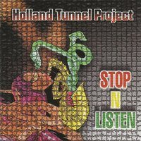 Stop n' Listen — Holland Tunnel Project