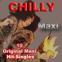 10 Original Maxi Hit-Singles — Chilly