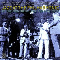 Jazz At The Philharmonic: At The Montreux Jazz Festival, 1975 — Benny Carter, Roy Eldridge, Zoot Sims, Clark Terry, Joe Pass, Tommy Flanagan