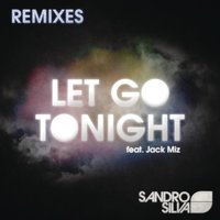 Let Go Tonight — Sandro Silva