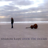 Over The Ocean — Sharon Kaye