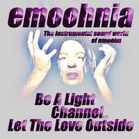 Be a Light Channel.. Let the Love Outside — emoohnia