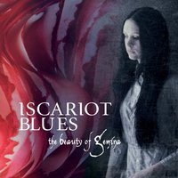Iscariot Blues — The Beauty of Gemina
