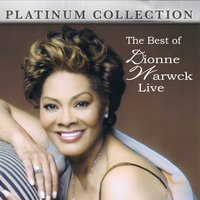 The Best of Dionne Warwick Live — Dionne Warwick
