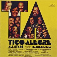Live at Carnegie Hall — Alegre All Stars, Tico-Alegre All Stars