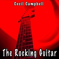 The Rocking Guitar — Cecil Campbell