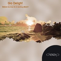 Before Sunrise On A Solitary Beach — Gio Delight