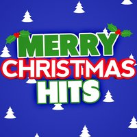 Merry Christmas Hits — The Merry Christmas Players, Kid's Christmas, Christmas Hits, Christmas Hits|Kid's Christmas|The Merry Christmas Players