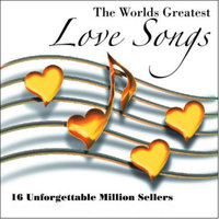 The World's Greatest Love Songs:  16 Unforgettable Million Sellers — Lynn Anderson