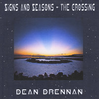 Signs and Seasons - the Crossing — Dean Drennan