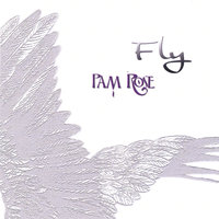 Fly — Pam Rose