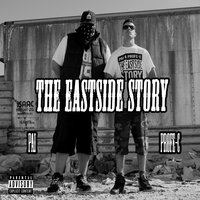 The Eastside Story — Pai, Profe-C