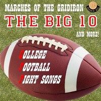 College Football Fight Songs: The Big 10 — William Rivelli