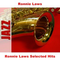 Ronnie Laws Selected Hits — Ronnie Laws