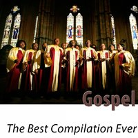 Gospel - The Best Compilation Ever — сборник