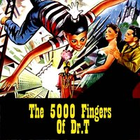 The 5000 Fingers Of Dr. T — сборник
