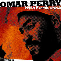 Ready For the World - Single — Omar Perry
