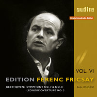 Ludwig van Beethoven: Symphonies No. 7 & No. 8, Leonore Ouverture No. 3 — Ferenc Fricsay, Deutsches Symphonie-Orchester Berlin, Людвиг ван Бетховен