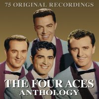 Anthology — The Four Aces