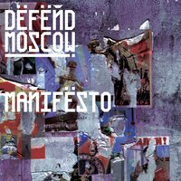 Manifesto — Defend Moscow