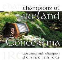 Champions of Ireland - Concertina — Denise Shiels