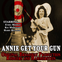 Annie Get Your Gun - Rodgers And Hammerstein Production — Ethel Merman