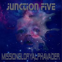 Missionglory Alphavader — Junction Five