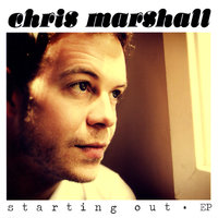 Starting Out — Chris Marshall