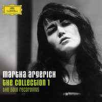 Martha Argerich - The Collection 1 — Martha Argerich