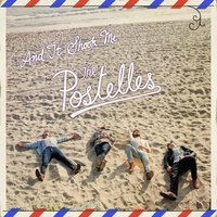...And It Shook Me — The Postelles