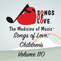 Songs of Love: Children's, Vol. 110 — сборник