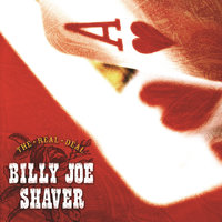 The Real Deal — Billy Joe Shaver, Big & Rich, Flaco Jimenez, Nanci Griffith, Kevin Fowler
