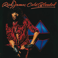 Cold Blooded — Rick James