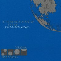Volume One — Commander Tom