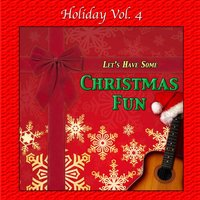 Holiday, Vol. 4: Let's Have Some Christmas Fun — Willie Powell