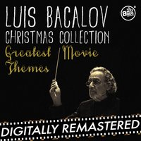 Luis Bacalov Christmas Collection - Greatest Movie Themes — Luis Bacalov