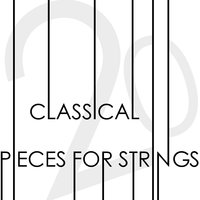 20 Classical Pieces for Strings — The Duke Quartet
