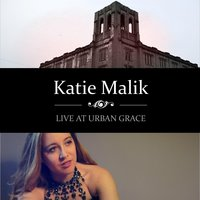 Live At Urban Grace — Katie Malik