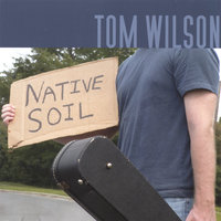 Native Soil — Tom Wilson